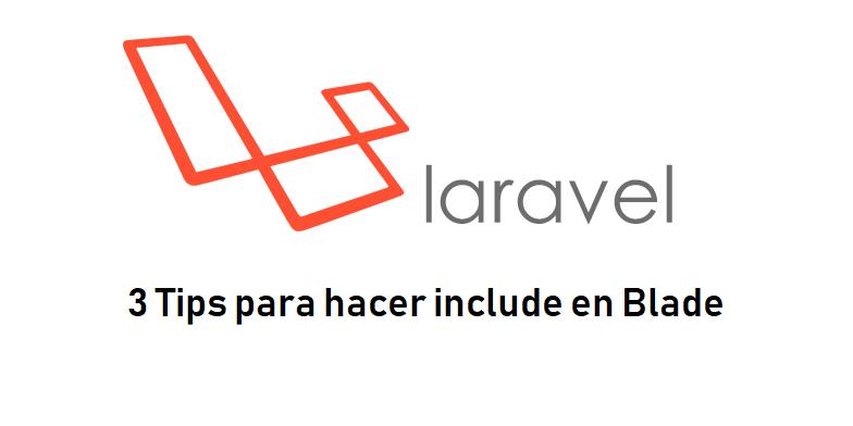 3 directivas Blade de Laravel
