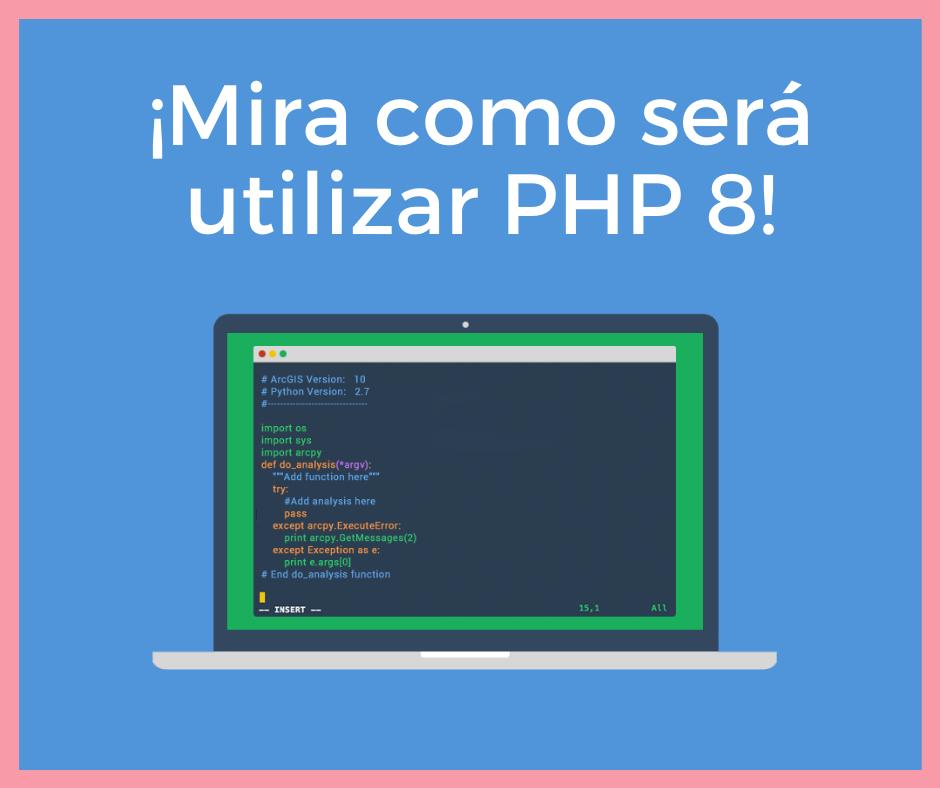 Ejemplo de como será el mundo con PHP 8
