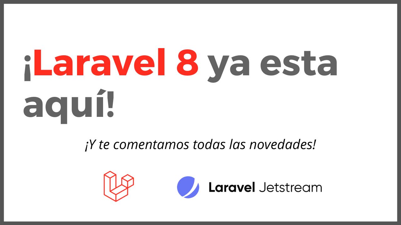 Novedades de Laravel 8