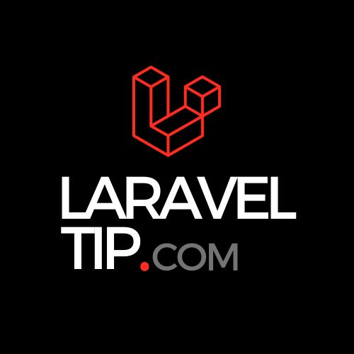 Laravel Tip